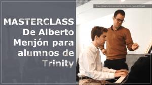 Masterclass de Alberto Menjón para alumnos de Trinity