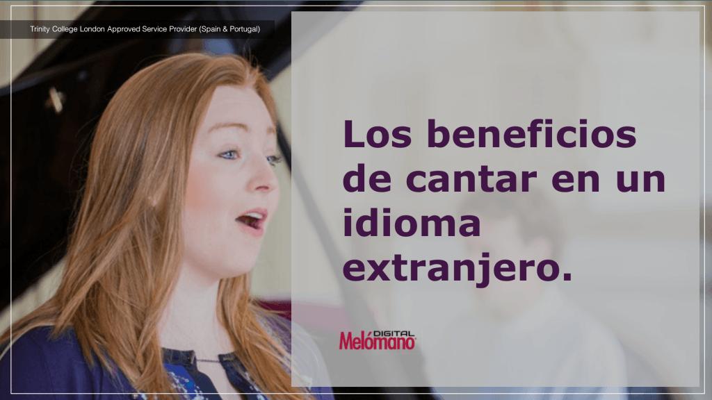 Los beneficios de cantar en un idioma extranjero