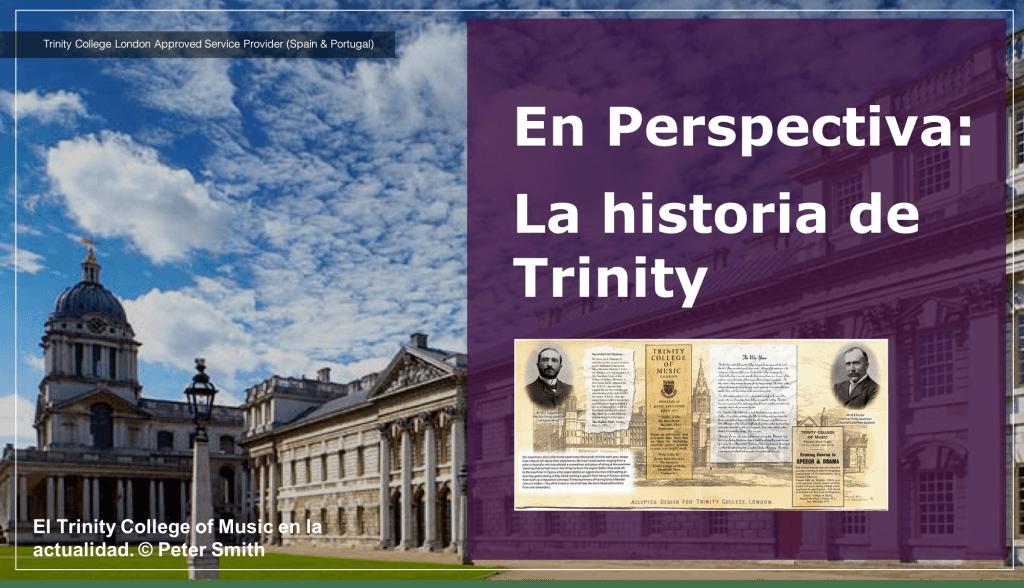 La historia de Trinity College London