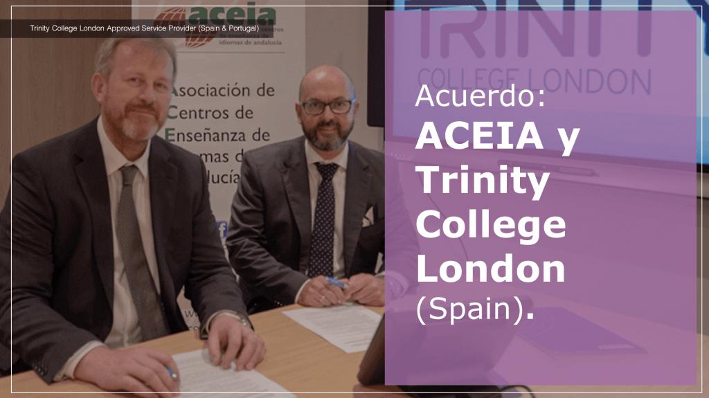 Acuerdo: ACEIA y Trinity College London España