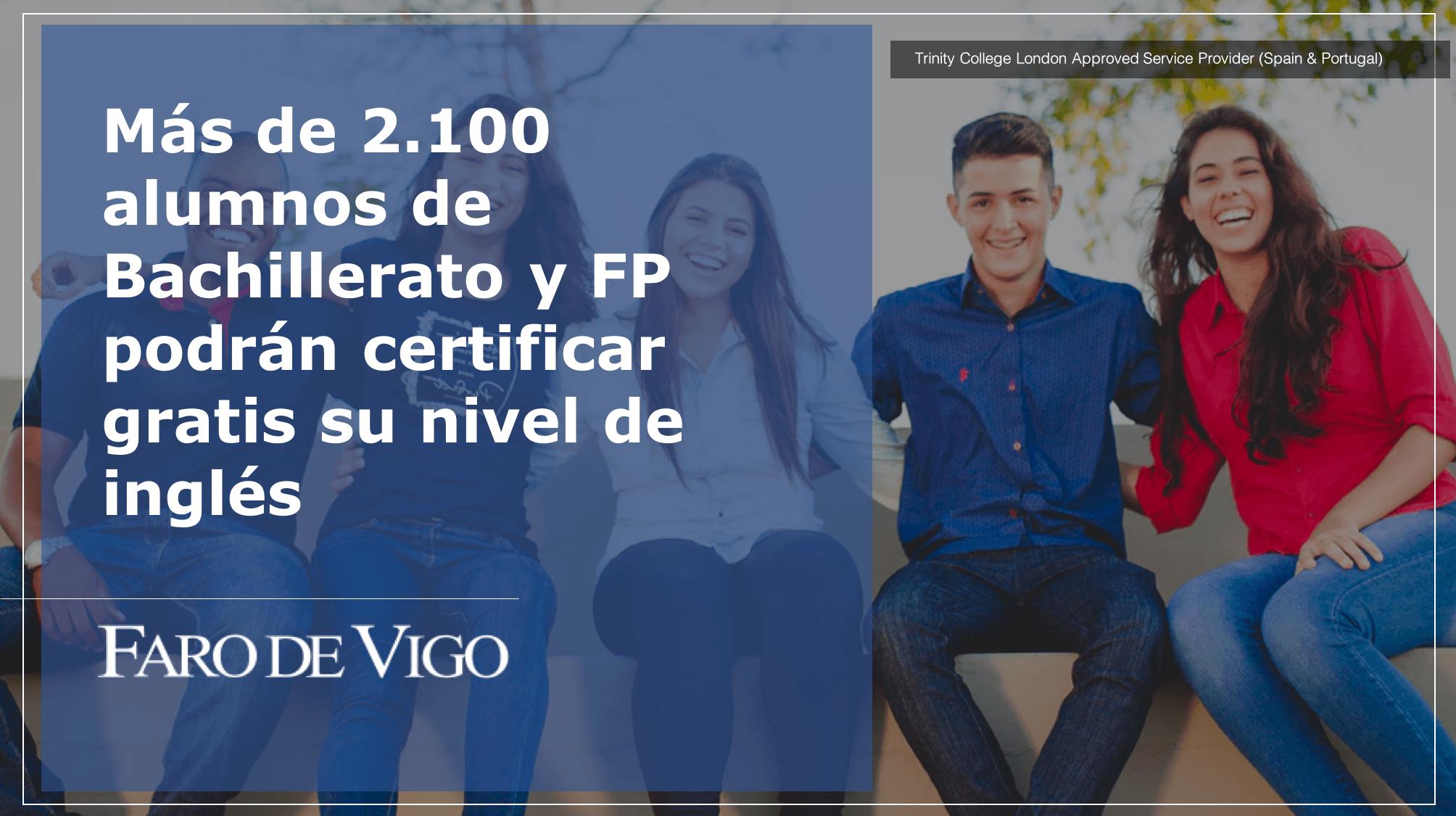 Más de 2.100 alumnos de Bachillerato y FP podrán certificar gratis su nivel de inglés