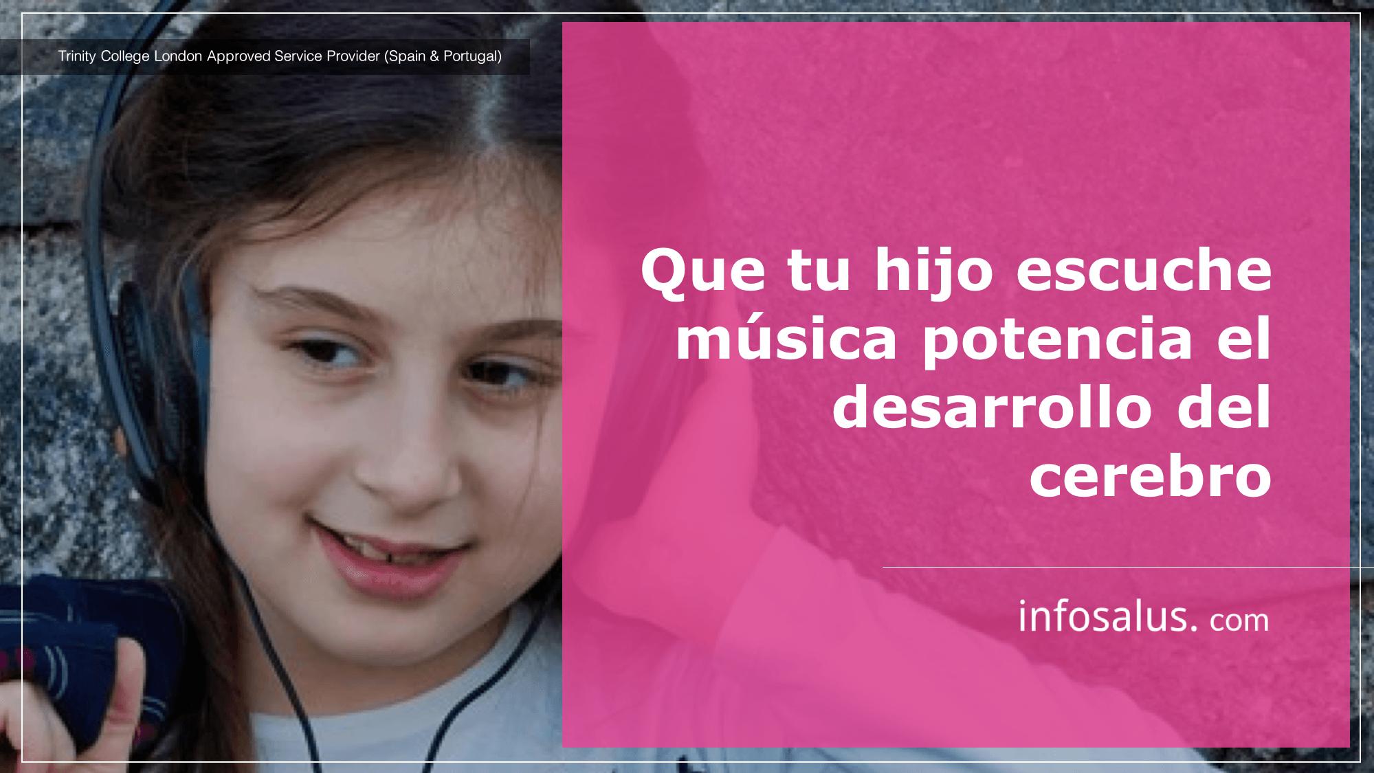 Que tu hijo escuche música potencia el desarrollo del cerebro