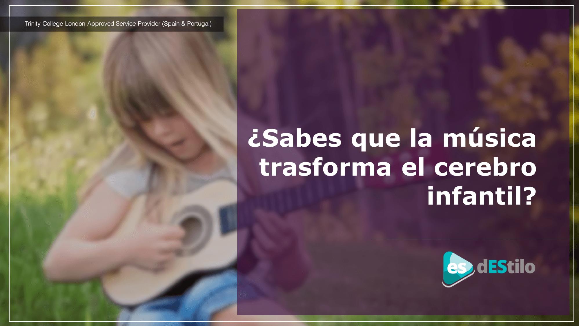 ¿Sabes que la música trasforma el cerebro infantil?