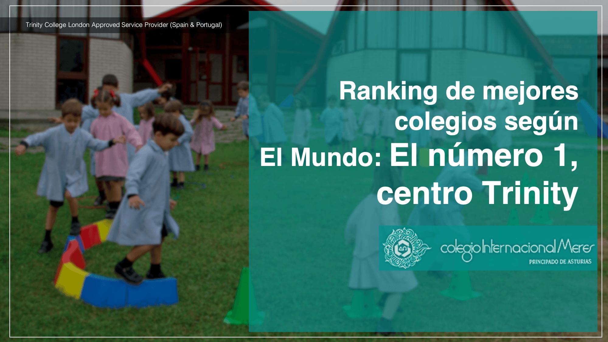 Ranking de mejores colegios según  El Mundo: El número 1, centro Trinity