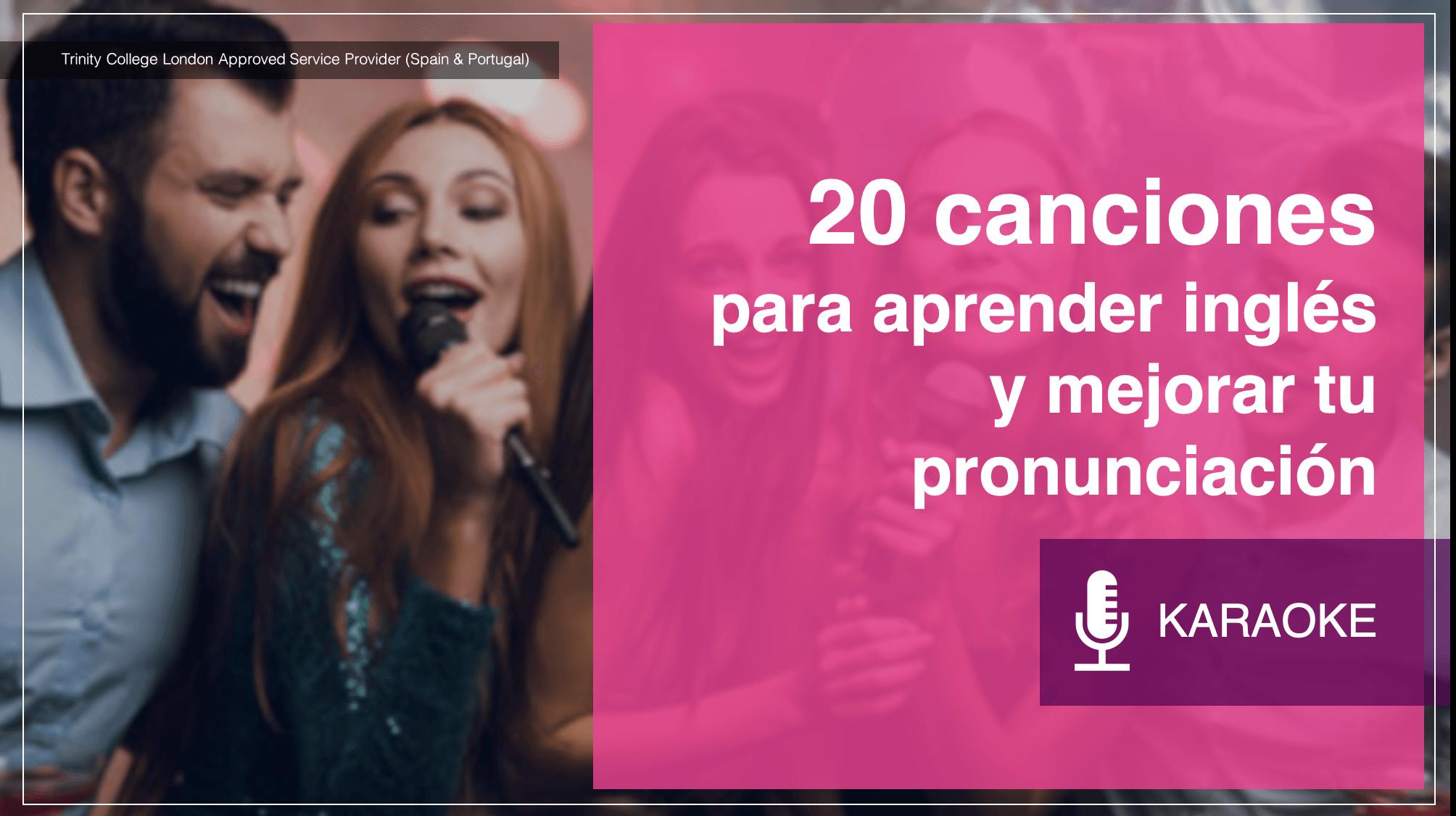 20 canciones  para aprender inglés  y mejorar tu pronunciación