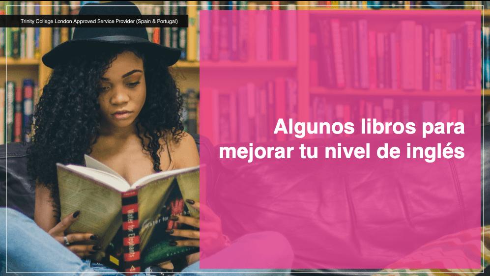 Algunos libros para mejorar tu nivel de inglés