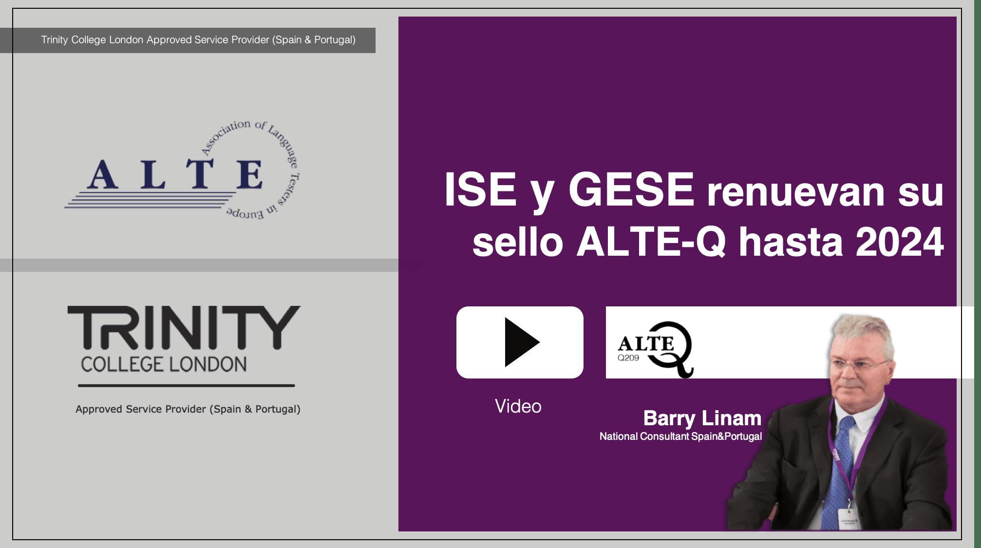 ISE y GESE renuevan su sello ALTE-Q hasta 2024