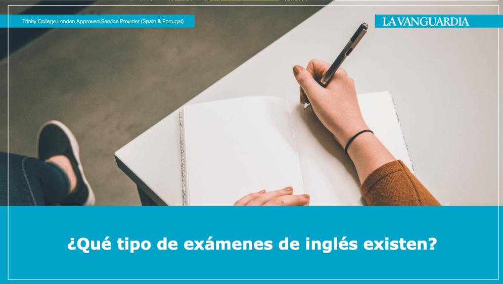 ¿Qué tipo de exámenes de inglés existen?