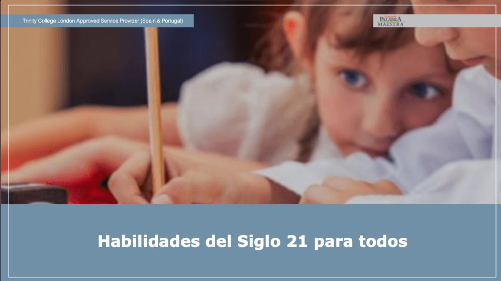 Habilidades del Siglo 21 para todos