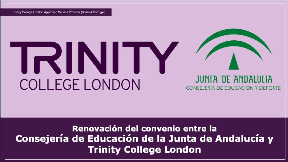 Renovación del convenio entre la Consejería de Educación de la Junta de Andalucía y Trinity College London