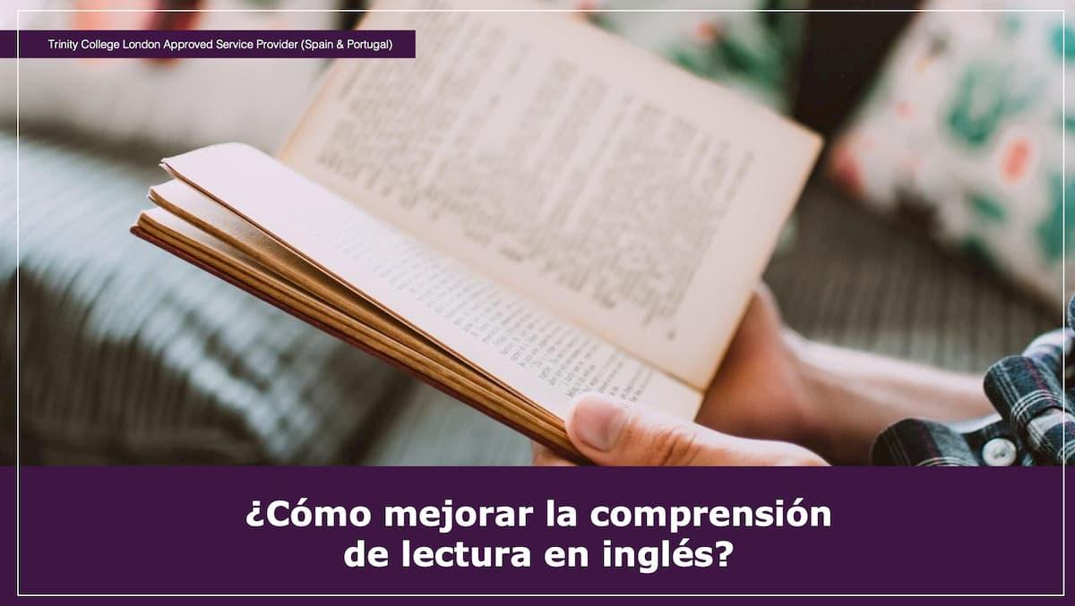 Cómo mejorar la comprensión de lectura en inglés