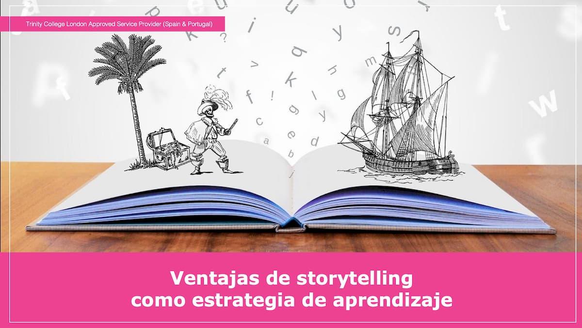 Ventajas de storytelling como estrategia de aprendizaje