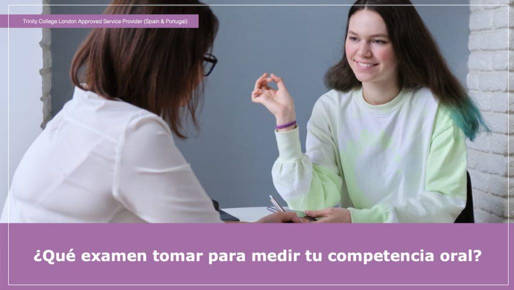 ¿Qué examen tomar para medir tu competencia oral