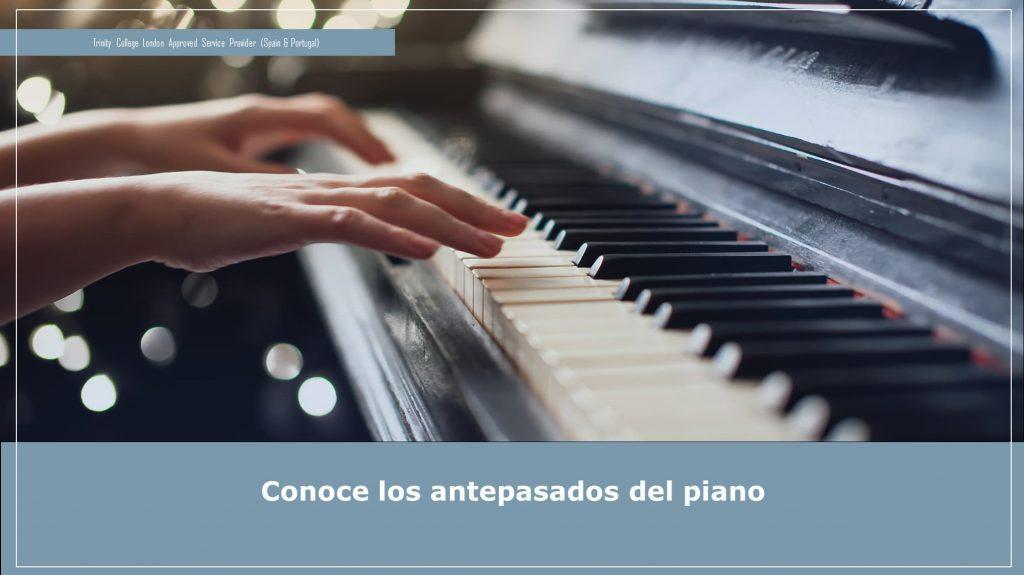 Conoce los antecedentes del piano