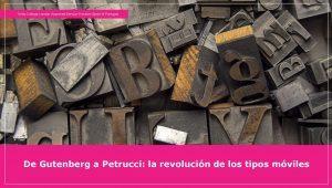 De la imprenta de Gutenberg a la de Petrucci