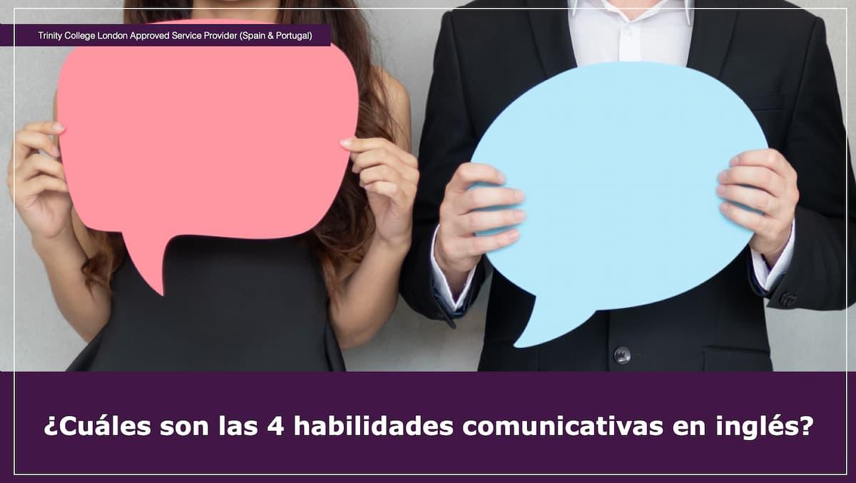 Cuáles son las 4 habilidades comunicativas en inglés