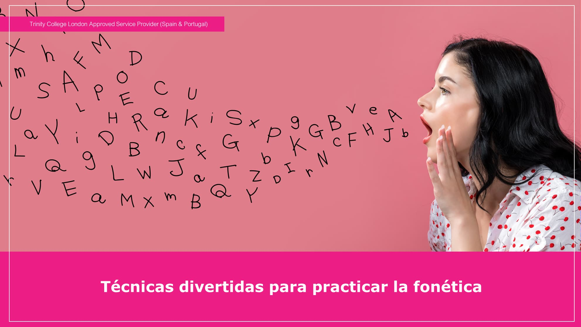 Cómo practicar la fonética