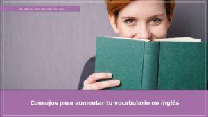 Cómo aumentar tu vocabulario en inglés