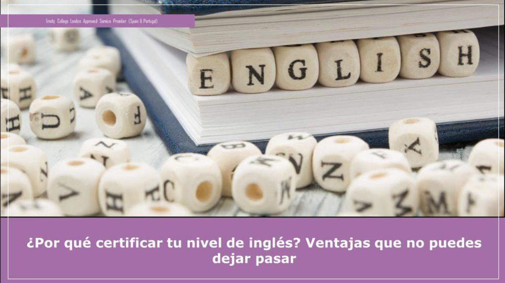 ¿Por qué certificar tu nivel de inglés?
