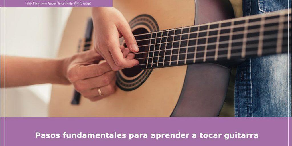Pasos fundamentales para aprender a tocar guitarra