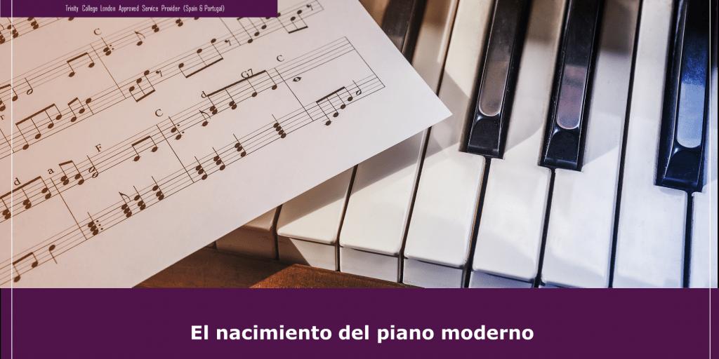 Cómo nació el piano moderno